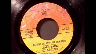 The Night They Drove Old Dixie Down , Joan Baez , 1971 Vinyl 45RPM