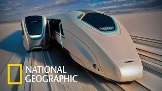 Суперсооружения «ПОЕЗДА БУДУЩЕГО» National Geographic