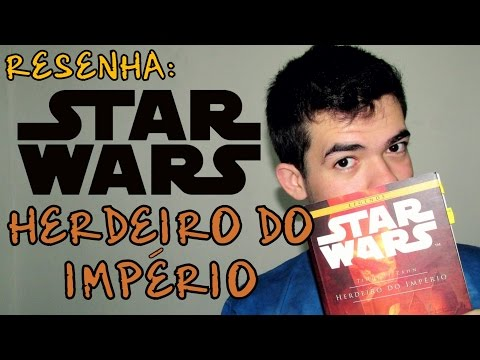 RESENHA - Star Wars: Herdeiro do Império