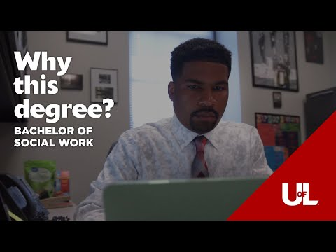 Value of an Online Bachelor of Social Work Degree: UofL Online ...