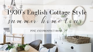 1930s English Cottage Inspired Summer Home Tour