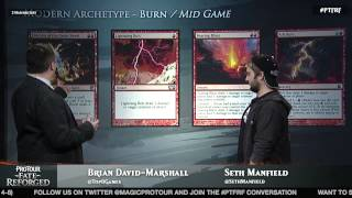Pro Tour Fate Reforged Modern Archetypes: Burn with Seth Manfield