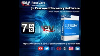 Unlock 7zip File Password by PassVare 7z Password Recovery Software