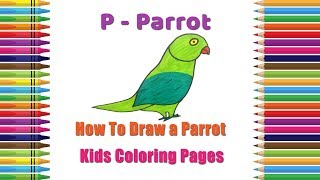 How To Draw Parrot Coloring Pages | Alphabets Coloring Pages | Baby Coloring Videos | Parrot Drawing