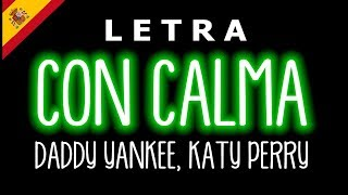 Con Calma REMIX    Daddy Yankee Ft Katy Perry (lyrics)