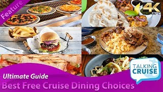 Best Free Eats on Cruise Ships