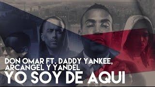 Don Omar - Yo Soy De Aqui ft. Daddy Yankee, Yandel, Arcangel [Official Audio]