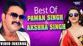 10 2018 Pawan Singh Akshara Singh Pawan Singh Superhit Bhojpuri