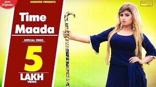 Time Maada | Himanshi Goswami, DK Saini | Harshit Saini | New Haryanvi Songs Haryanavi 2019