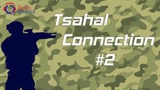 Tsahal Connection #2 –  Les différents parcours jusqu'au Tsav Rishon