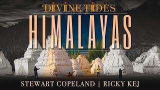 Stewart Copeland and Ricky Kej Himalayas Music