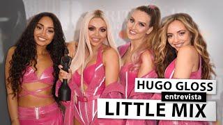 Hugo Gloss Entrevista Jesy Nelson E Perrie Edwards, Do Little Mix