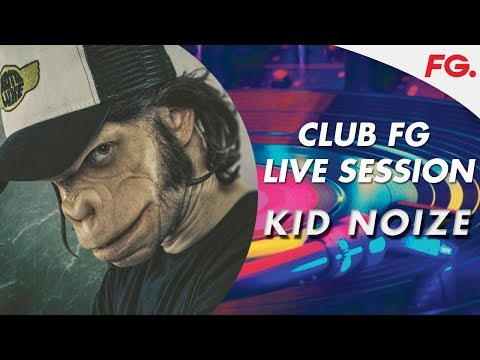 KID NOIZE   LIVE   CLUB FG   DJ MIX   RADIO FG