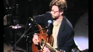 Eric Clapton Old Love Unplugged