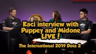 Kaci Interview with PUPPEY AND MIDONE The International 2019 Dota 2 TI9