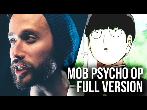 Mob Psycho 100 (FULL ENGLISH OP) - Mob Choir 99 cover by Jonathan Young & SixteeninMono