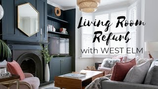 BEFORE AND AFTER LIVING ROOM HOME REFURB PROJECT WITH WEST ELM // AD