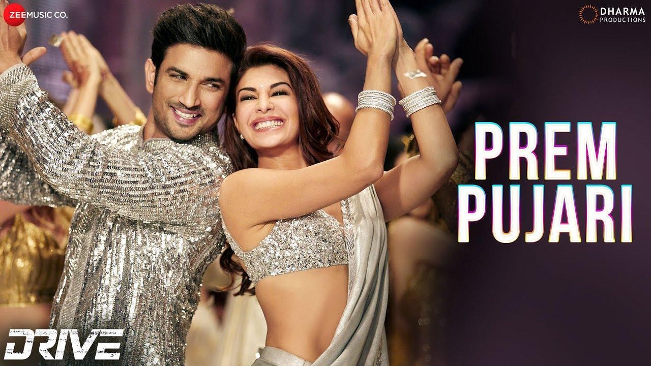 Prem Pujari Lyrics -Drive -Sushant S Rajput, Jacqueline