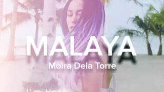 Malaya - Moira dela torre | Camp Sawi