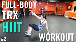 CRAZY 30 Minute TRX Full-Body Workout #2 by Kat Musni