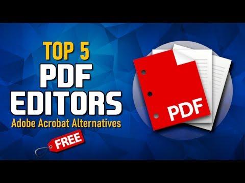Top 5 Best Free PDF Editors (Adobe Acrobat Alternatives)