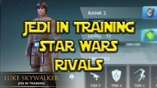 Star Wars: Rivals - Luke Jedi In Training!