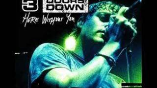 3 Doors Down - Your Arms Feel Like Home...