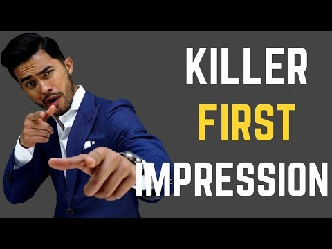 How to make a KILLER First Impression | IMPRESS Your Crush, Boss or Friends!