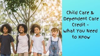 How To Get Your Child Care & Dependent Care Tax Credit Approved