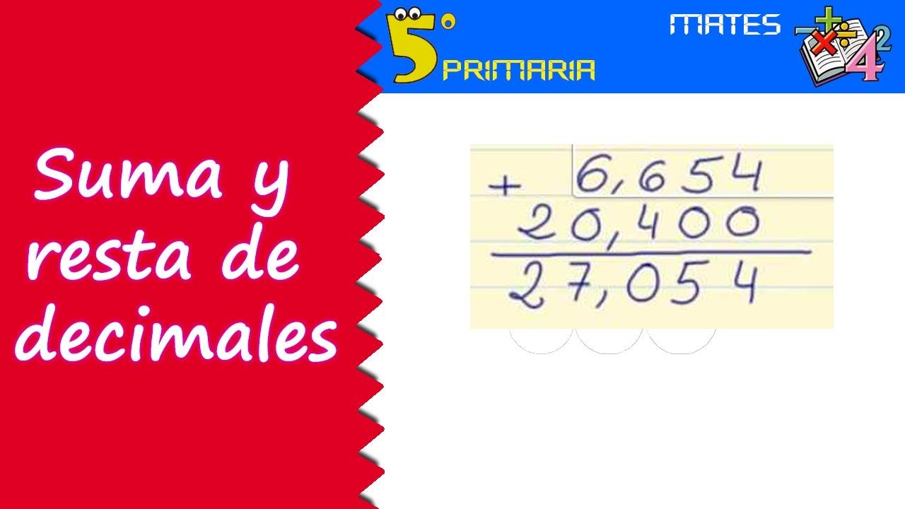 Suma y resta de decimales. Mate, 5º Primaria. Tema 2
