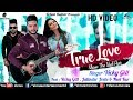 Valentine Day Special | True Love | Ft : Vicky Gill, Jatinder Jeetu & Neet Kaur | Punjabi Song 2018