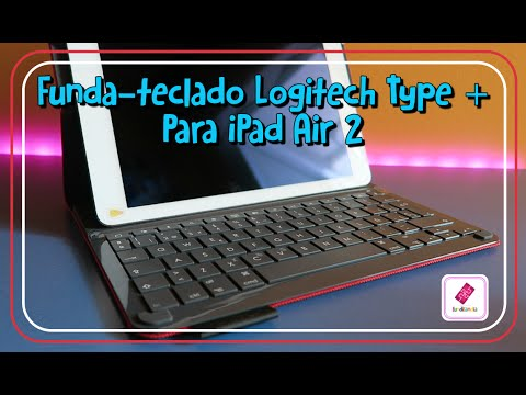 [UNBOXING/REVIEW] Funda-Teclado Logitech Type + para iPad Air 2