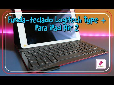 [UNBOXING/REVIEW] Funda-Teclado Logitech Type + para iPad Air 2