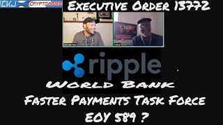 EOY 589,IMF, Faster Payments Task force, Executive order 13772,  Ripple XRP  Topics covered by CNIR