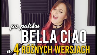 KSM Bella Ciao PO POLSKU w 4 RÓŻNYCH WERSJACH | IN POLISH in 4 DIFFERENT VERSIONS