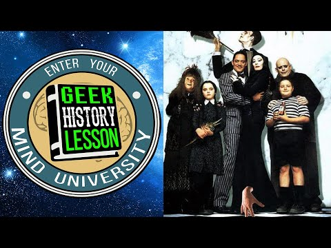 The Addams Family - Geek History Lesson