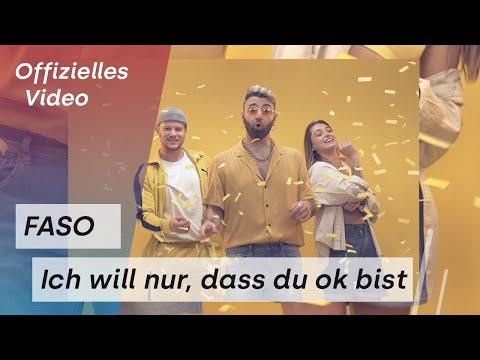 NEU: Ich Will Nur Dass Du Ok Bist von Faso ((jetzt ansehen))