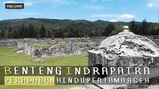 Benteng Indrapatra, Peradaban Hindu Pertama Di Aceh