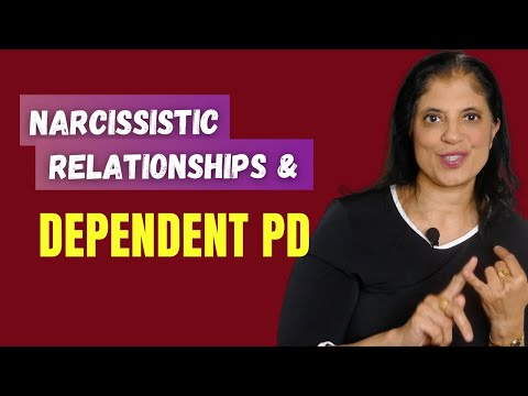 Dependent personality disorder and narcissistic relationships