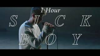 The Chainsmokers - Sick Boy [1 Hour] Loop