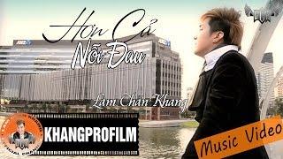 Hơn Cả Nỗi Đau | Lâm Chấn Khang [ MV Official ]