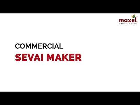 Commercial Sevai Maker