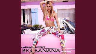 Big Banana (Dave Audé Dub)