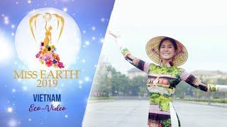 Hoang Thi Hanh Miss Earth Vietnam 2019 Eco Video