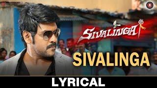 Sivalinga - Lyrical | Sivalinga | Raghava Lawrencce & Ritika