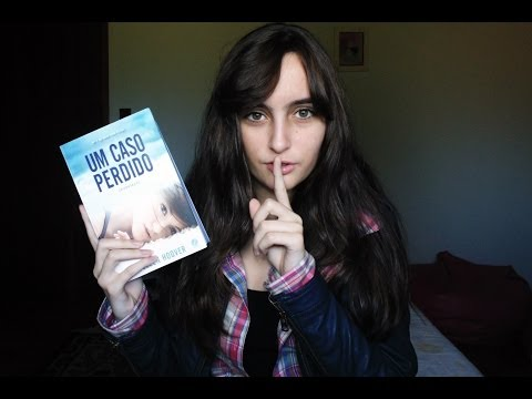 UM CASO PERDIDO (HOPELESS) by Colleen Hoover | booktalk com a Ana