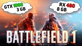 GTX 1060 3Gb vs RX 480 8Gb in Battlefield 1