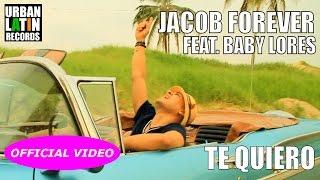 Video Cuanto Te Quiero de Jacob Forever feat. Baby Lores