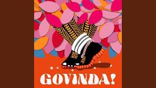 GOVINDA!