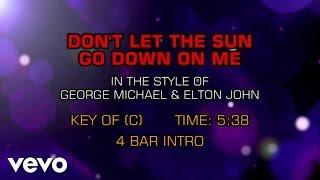 George Michael, Elton John - Don't Let The Sun Go Down On Me (Karaoke)